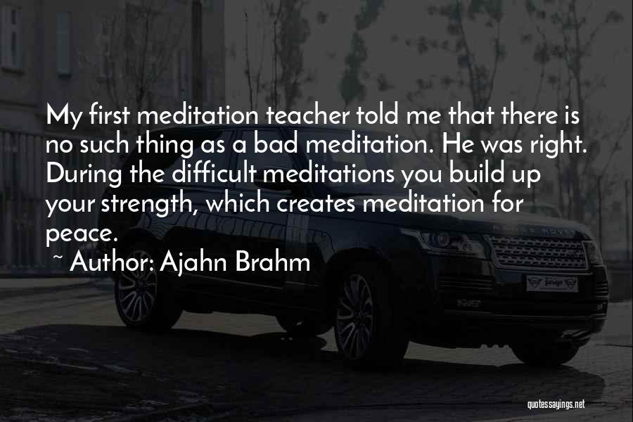 A Bad Teacher Quotes By Ajahn Brahm