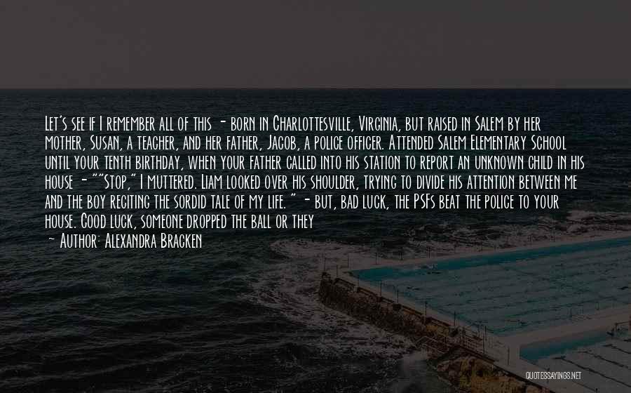 A Bad Teacher Quotes By Alexandra Bracken