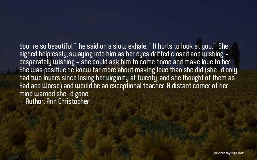 A Bad Teacher Quotes By Ann Christopher