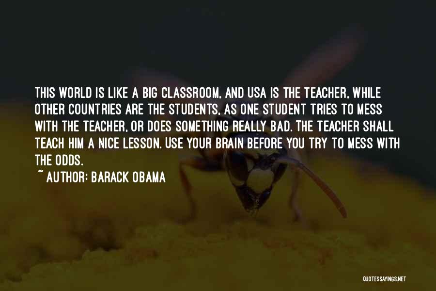 A Bad Teacher Quotes By Barack Obama
