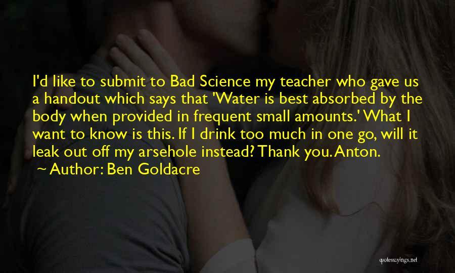 A Bad Teacher Quotes By Ben Goldacre