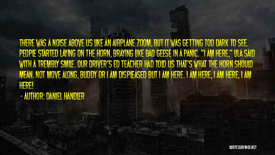A Bad Teacher Quotes By Daniel Handler