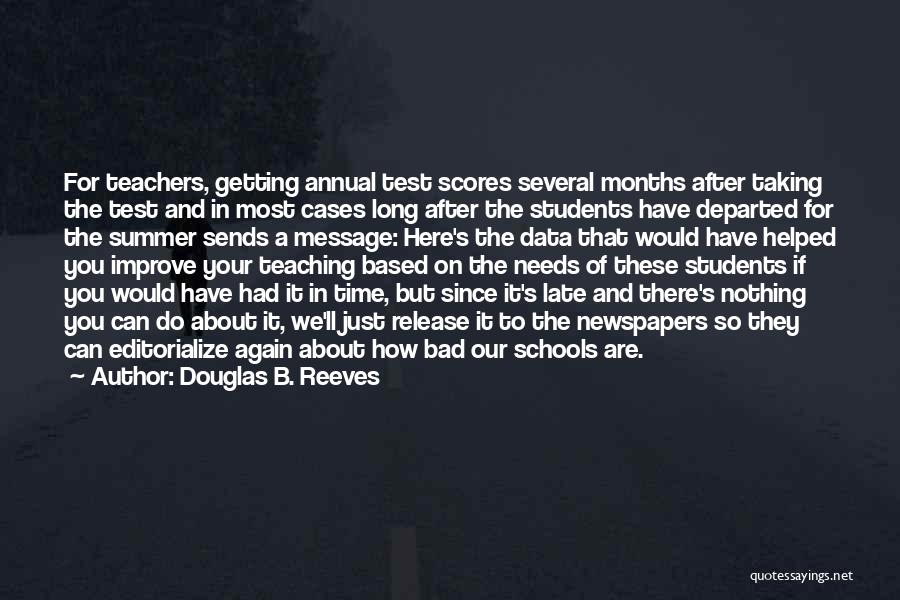 A Bad Teacher Quotes By Douglas B. Reeves