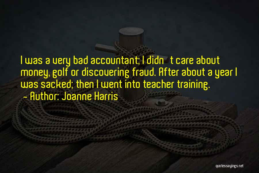 A Bad Teacher Quotes By Joanne Harris