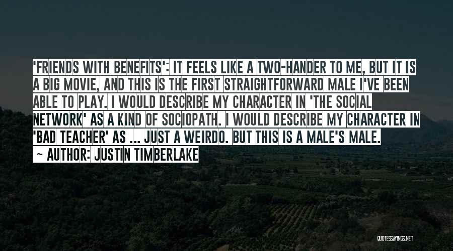 A Bad Teacher Quotes By Justin Timberlake
