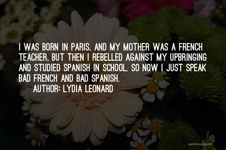 A Bad Teacher Quotes By Lydia Leonard