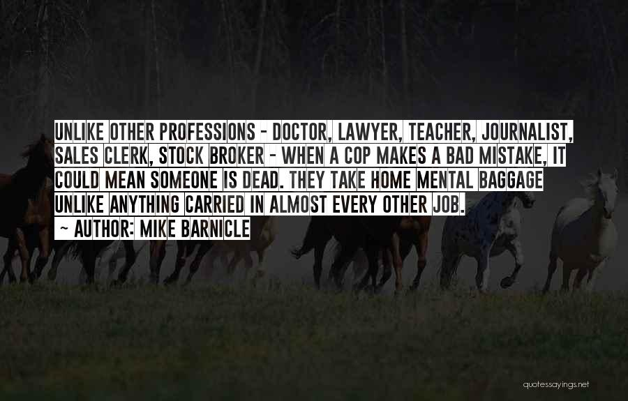 A Bad Teacher Quotes By Mike Barnicle