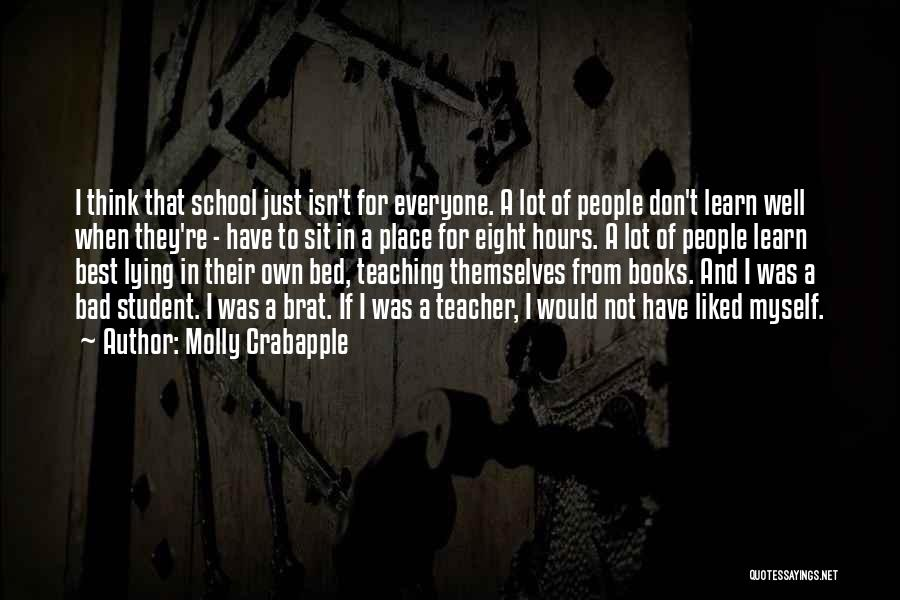 A Bad Teacher Quotes By Molly Crabapple