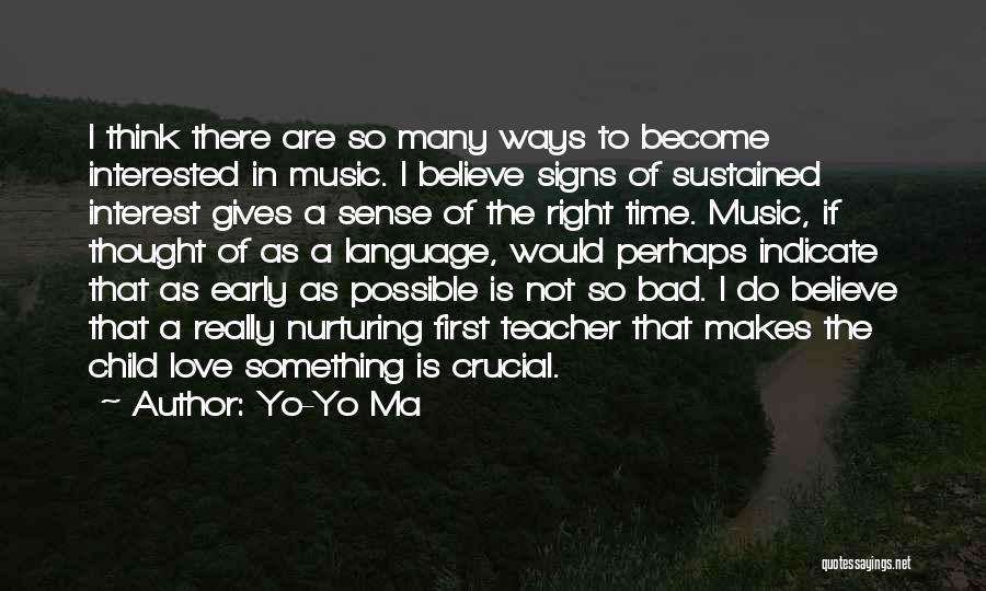 A Bad Teacher Quotes By Yo-Yo Ma