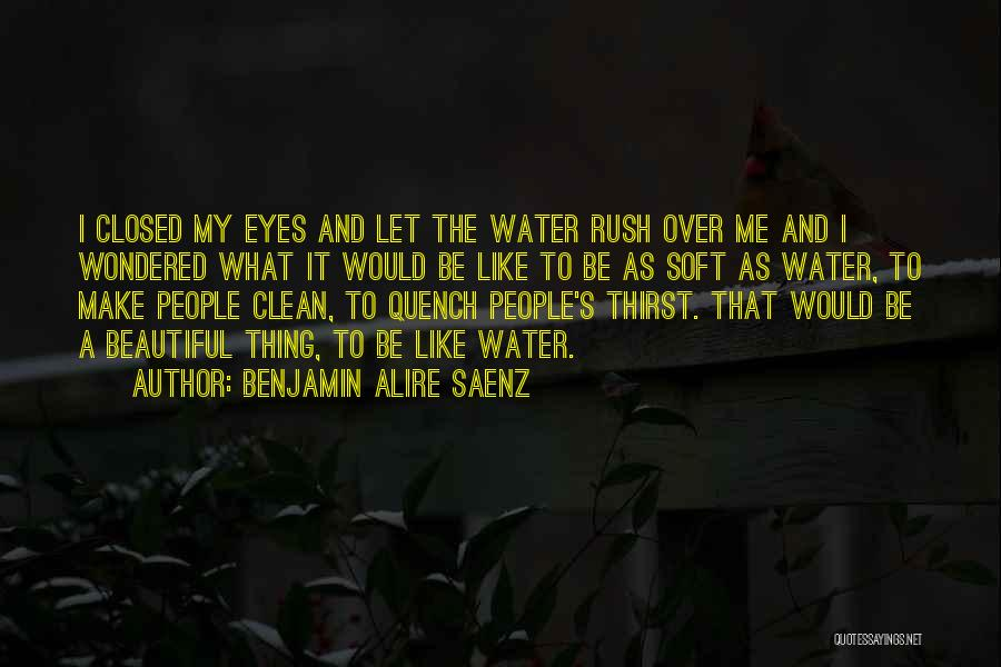 A Beautiful Eyes Quotes By Benjamin Alire Saenz