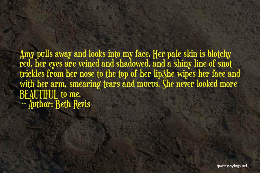 A Beautiful Eyes Quotes By Beth Revis