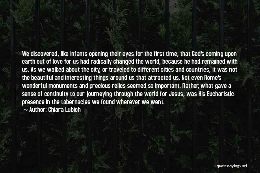 A Beautiful Eyes Quotes By Chiara Lubich