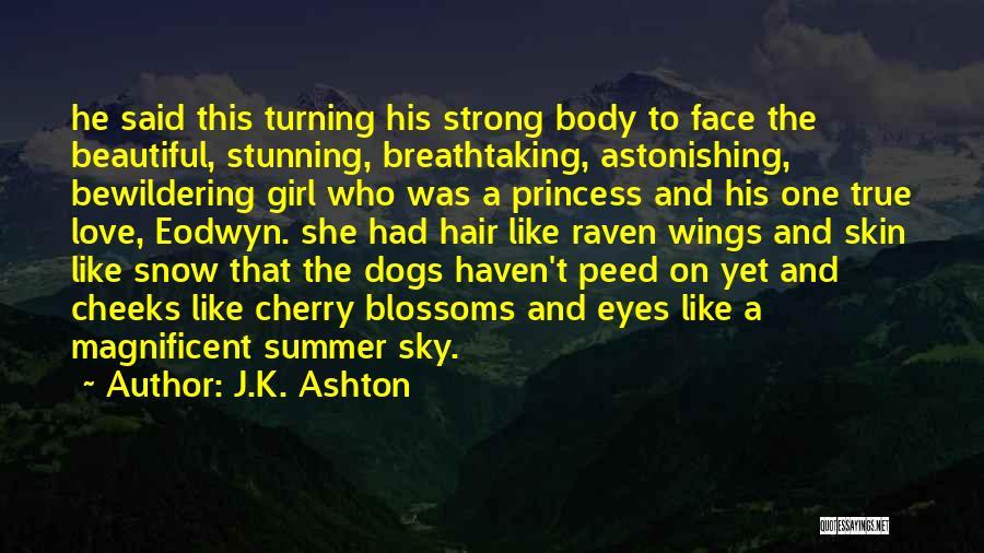 A Beautiful Eyes Quotes By J.K. Ashton