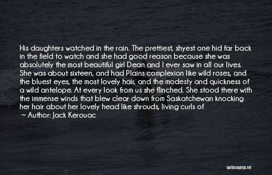 A Beautiful Eyes Quotes By Jack Kerouac