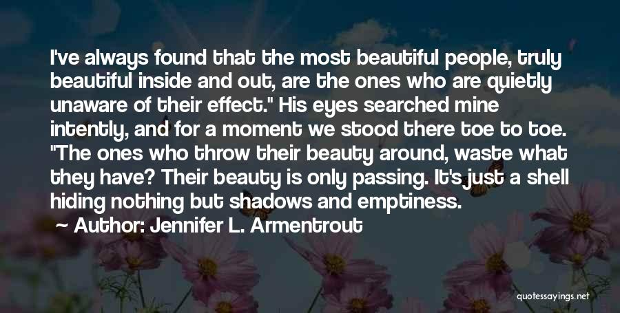 A Beautiful Eyes Quotes By Jennifer L. Armentrout