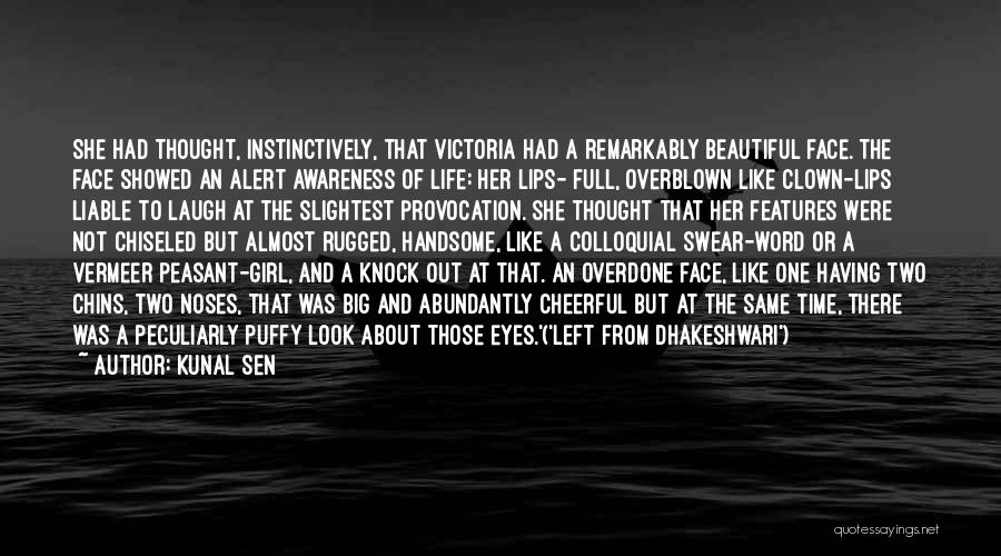 A Beautiful Eyes Quotes By Kunal Sen