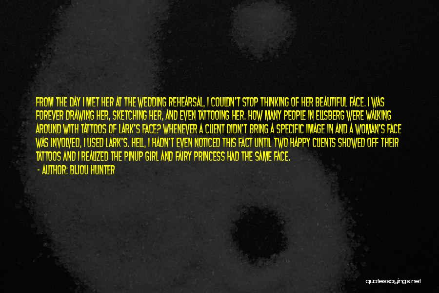 A Beautiful Girl Quotes By Bijou Hunter