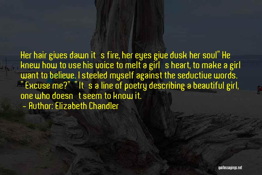 A Beautiful Girl Quotes By Elizabeth Chandler