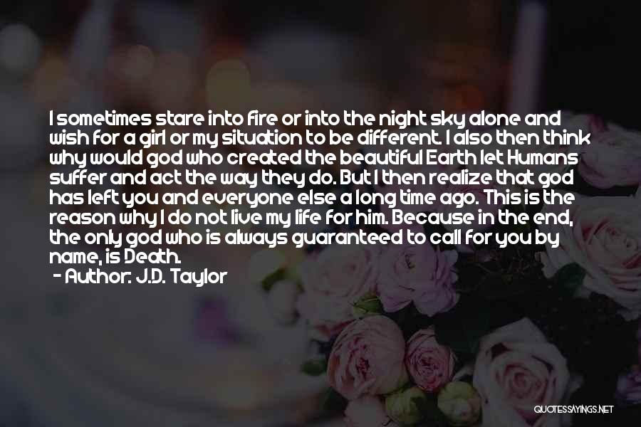 A Beautiful Girl Quotes By J.D. Taylor
