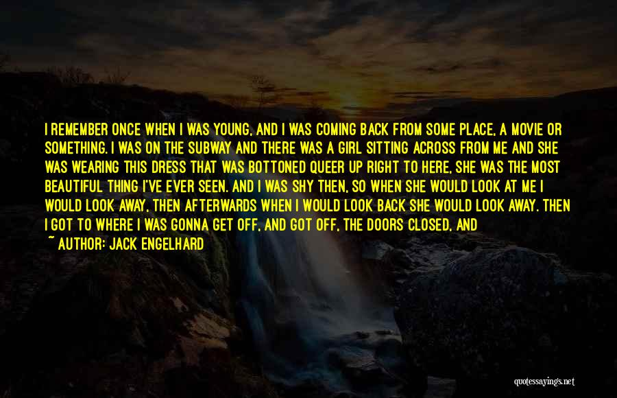 A Beautiful Girl Quotes By Jack Engelhard