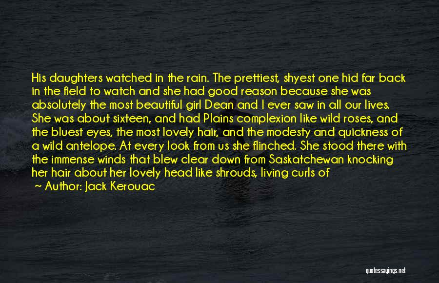 A Beautiful Girl Quotes By Jack Kerouac