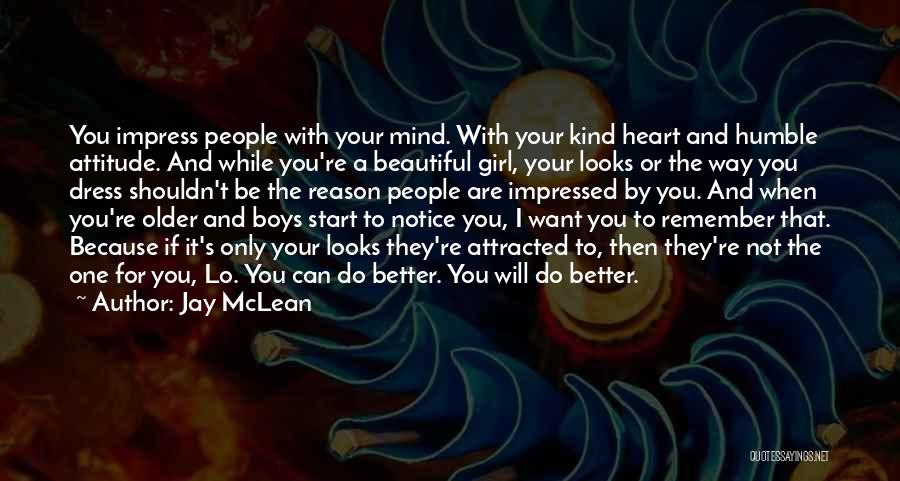A Beautiful Girl Quotes By Jay McLean