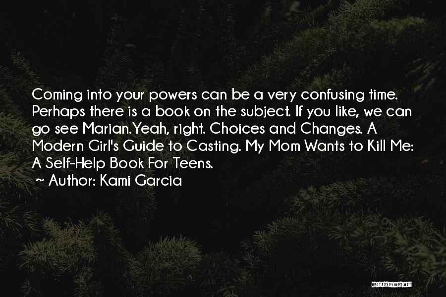 A Beautiful Girl Quotes By Kami Garcia