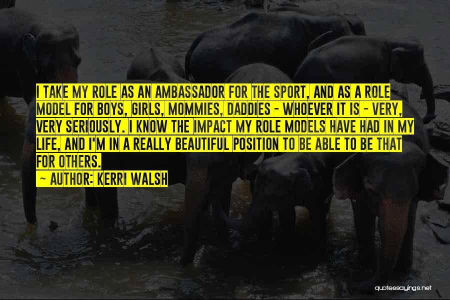 A Beautiful Girl Quotes By Kerri Walsh
