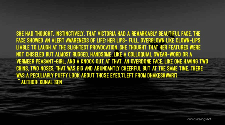 A Beautiful Girl Quotes By Kunal Sen