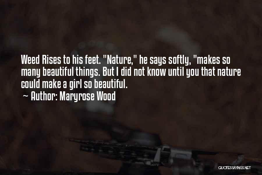 A Beautiful Girl Quotes By Maryrose Wood