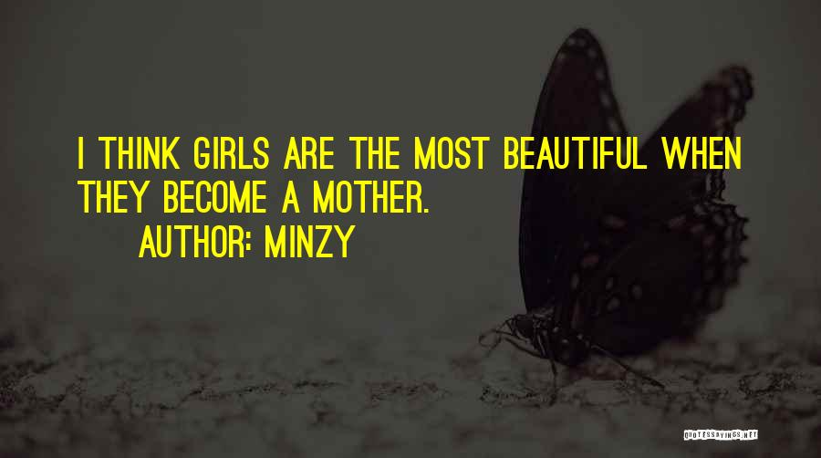 A Beautiful Girl Quotes By Minzy