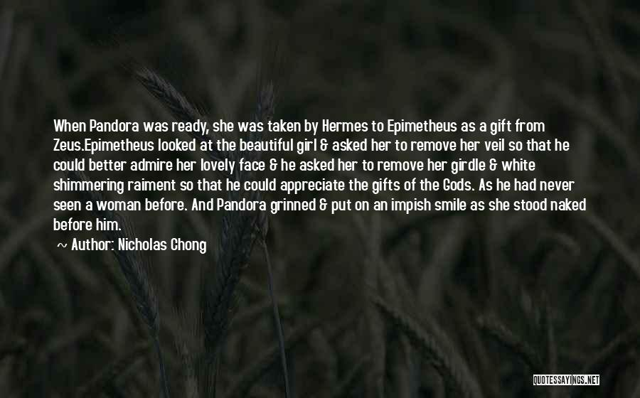 A Beautiful Girl Quotes By Nicholas Chong