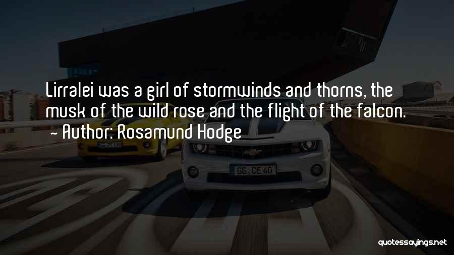A Beautiful Girl Quotes By Rosamund Hodge