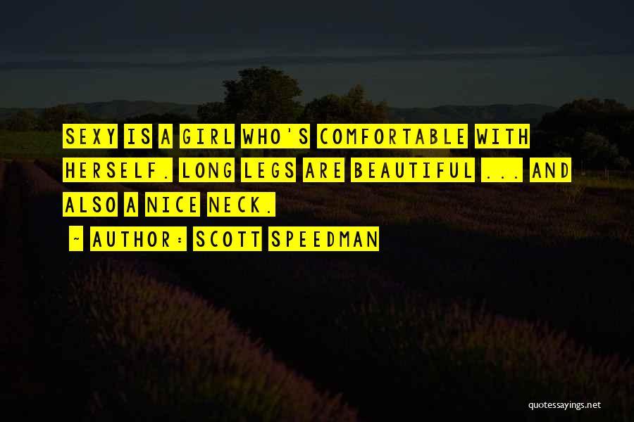 A Beautiful Girl Quotes By Scott Speedman