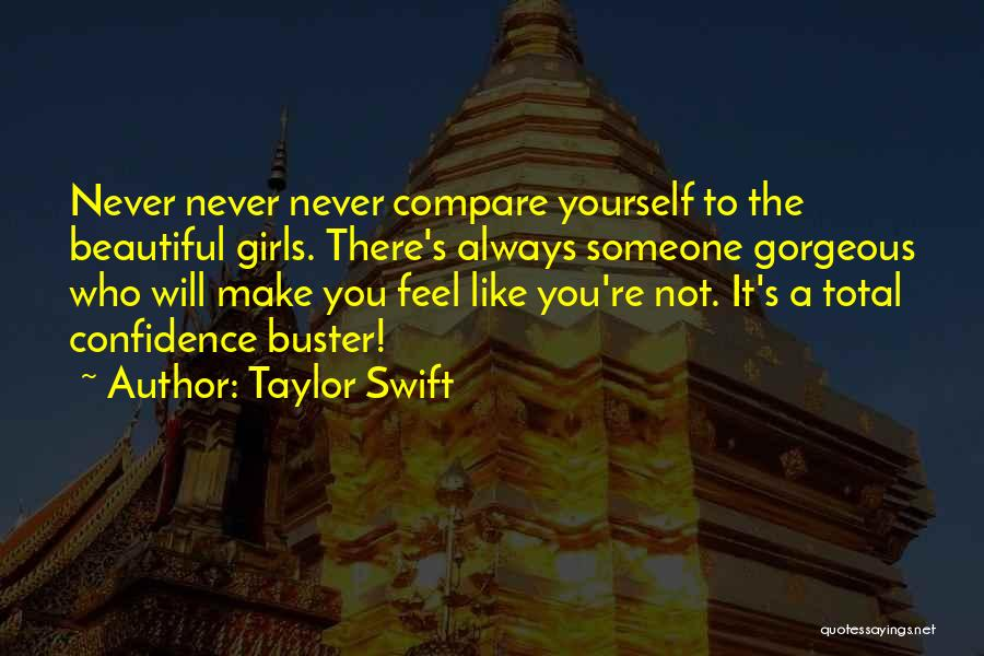 A Beautiful Girl Quotes By Taylor Swift