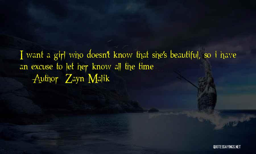 A Beautiful Girl Quotes By Zayn Malik