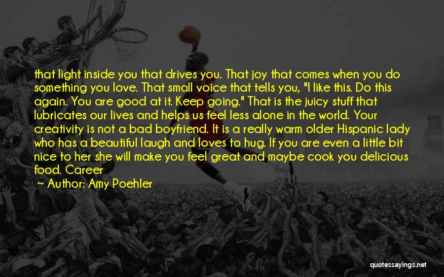 A Beautiful Lady Quotes By Amy Poehler