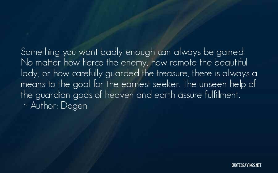 A Beautiful Lady Quotes By Dogen