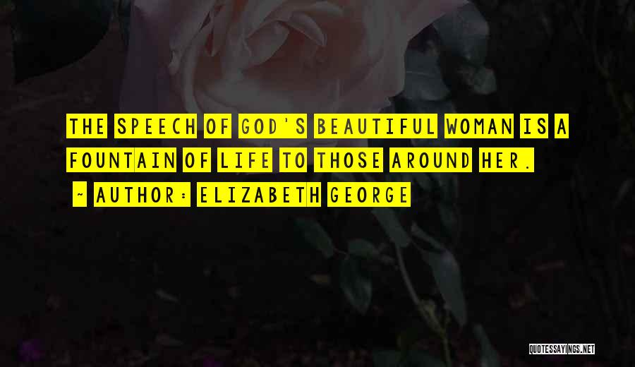 A Beautiful Lady Quotes By Elizabeth George