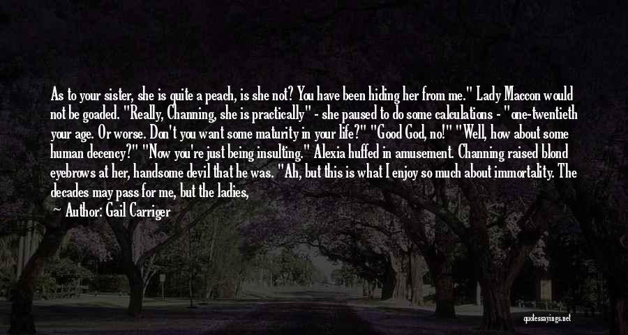 A Beautiful Lady Quotes By Gail Carriger