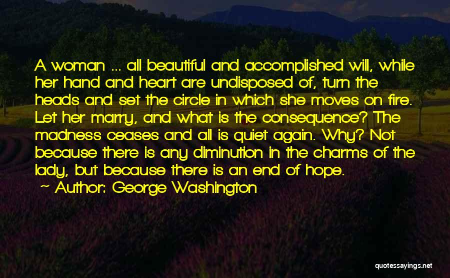 A Beautiful Lady Quotes By George Washington