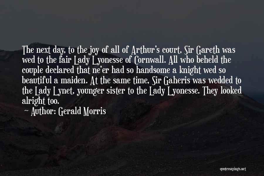 A Beautiful Lady Quotes By Gerald Morris