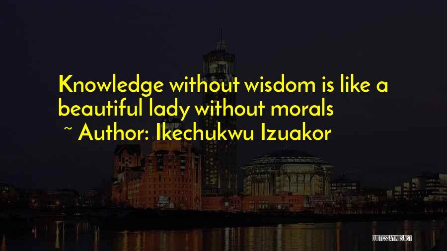 A Beautiful Lady Quotes By Ikechukwu Izuakor