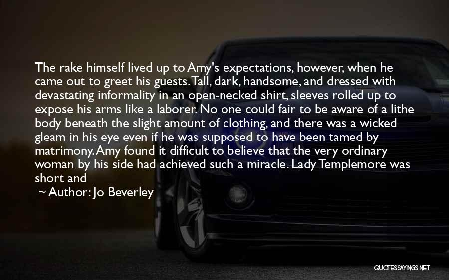 A Beautiful Lady Quotes By Jo Beverley
