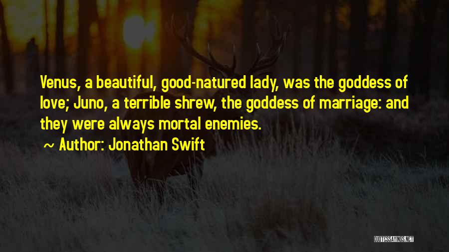 A Beautiful Lady Quotes By Jonathan Swift
