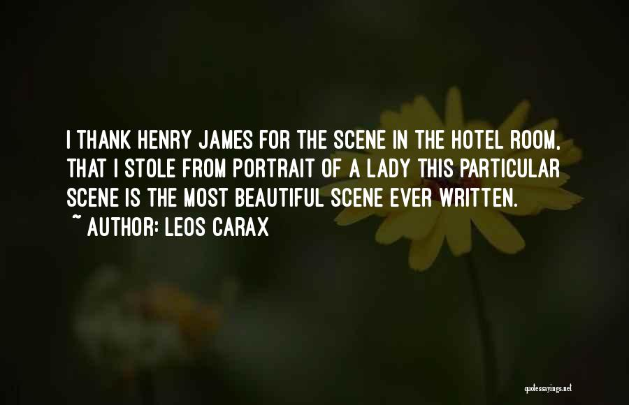 A Beautiful Lady Quotes By Leos Carax