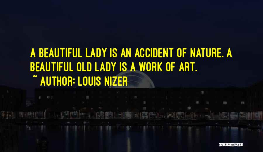 A Beautiful Lady Quotes By Louis Nizer
