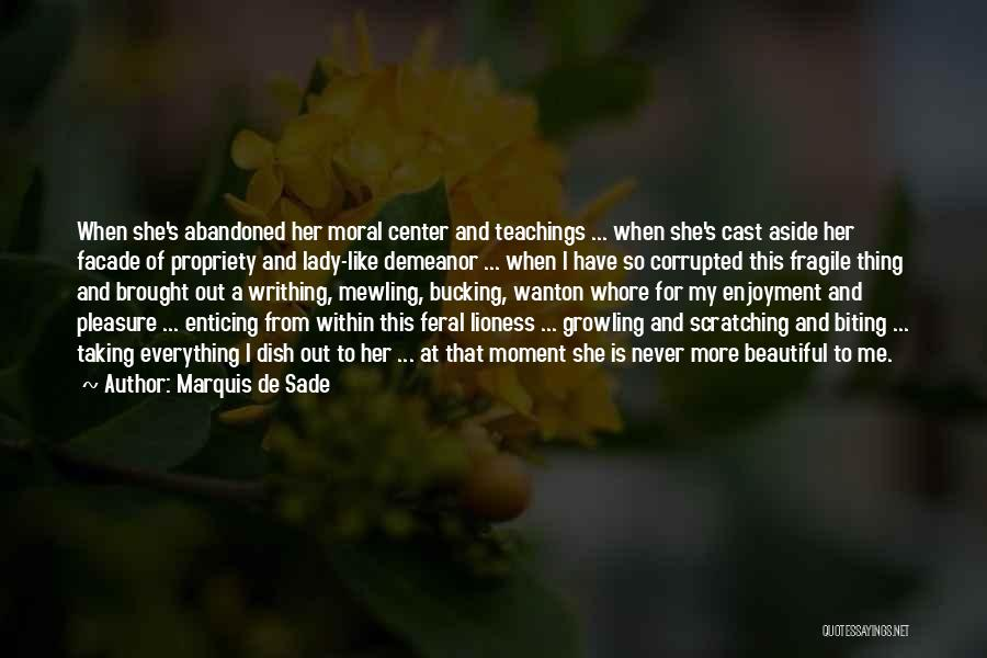 A Beautiful Lady Quotes By Marquis De Sade