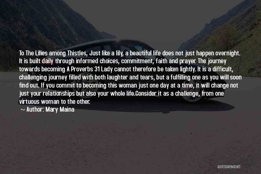 A Beautiful Lady Quotes By Mary Maina