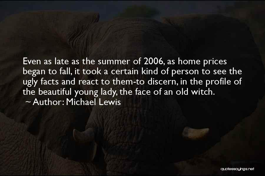 A Beautiful Lady Quotes By Michael Lewis